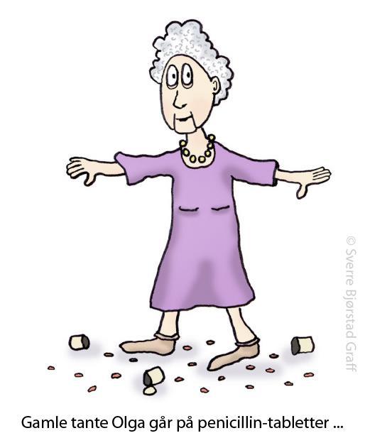 Gamle tante Olga går på penicillin-tabletter